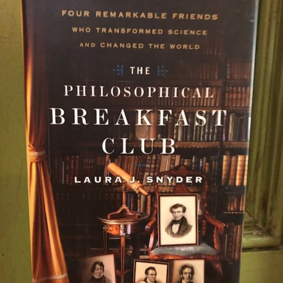 SOLD - Philosophical Breakfast Club, Laura Snyder